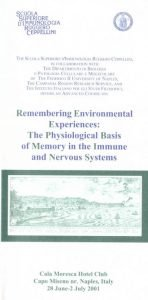 Remembering Environmental Experiences: The Physiological Basis of Memory in the Immune e Nervous Systems ceppellini napoli effe erre congressi